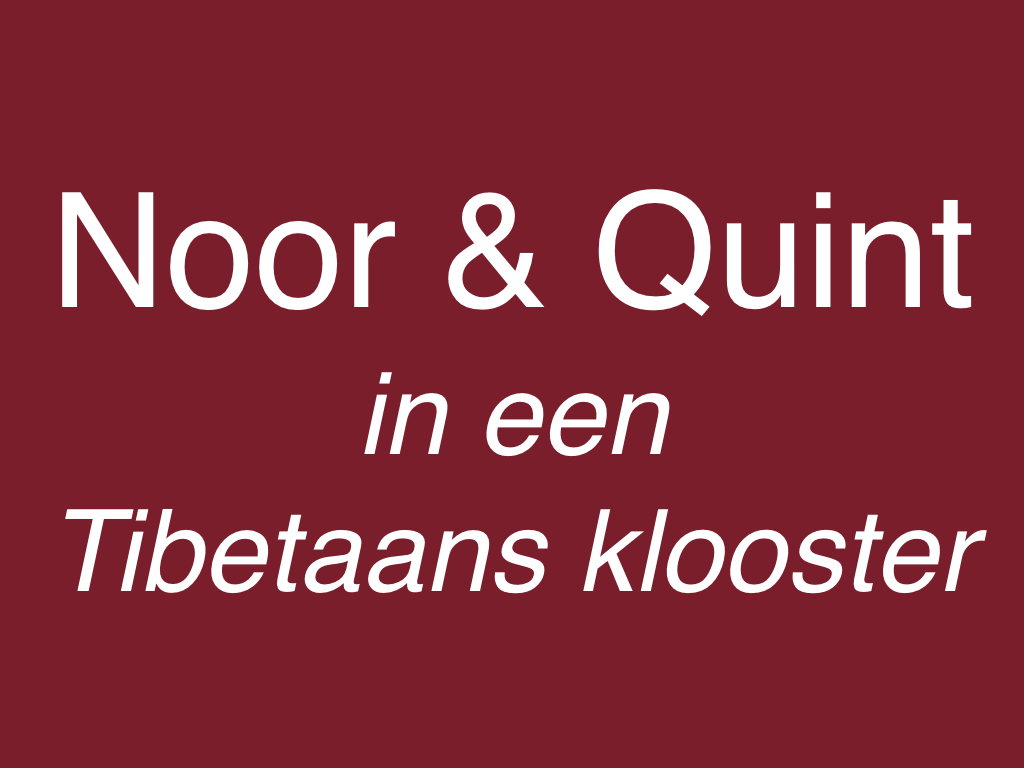 Noor & Quint in een Tibetaans klooster